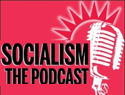 Socialist Party podcasts