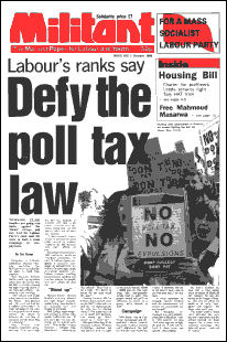 The Militant newspaper (now the Socialist) was crucial in organising resistance to Thatcher's poll tax