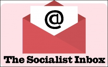 The Socialist inbox: letters to the editors, photo Suzanne Beishon