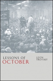 The new Socialist Books reprint of Trotsky's 'Lessons of October'