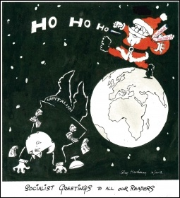 Revolutionary greetings this festive period to all members and supporters of the Socialist Party, cartoon by Alan Hardman