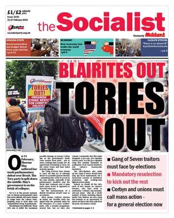 The Socialist issue 1030: Blairites out, Tories out