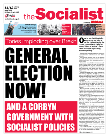 The Socialist issue 1035: General election now!