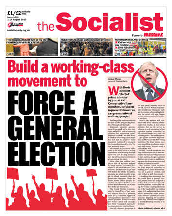 The Socialist issue 1051 front page: Force a general election