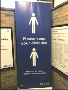 A safety warning at a London station, May 2020