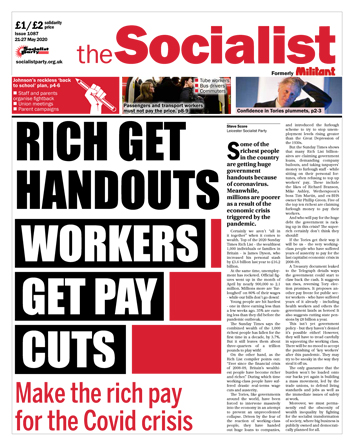 The Socialist issue 1087 front page: Rich get handouts - workers get pay cuts