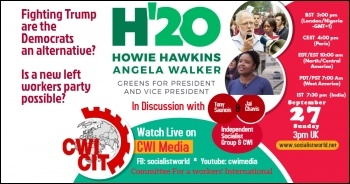 US presidential election nominees Howie Hawkins & Angela Walker talk with CWI media next Sunday, 27 Sept, 3pm. Facebook: socialistworld Youtube: cwimedia