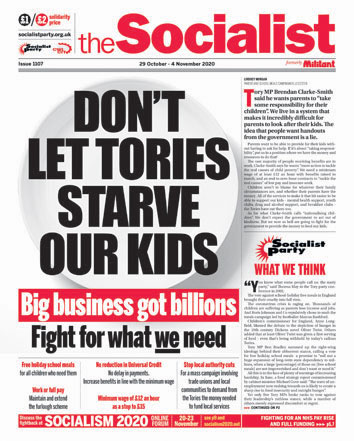 The Socialist Issue 1107: Don't let Tories starve our kids