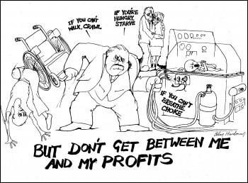 Don't get between me and my profits - Alan Hardman cartoon, photo Alan Hardman