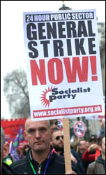 24 Hour Public Sector General Strike Now - Socialist Party placard, photo Paul Mattsson
